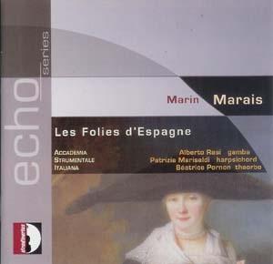 Marin Marais, éloge de la Folie