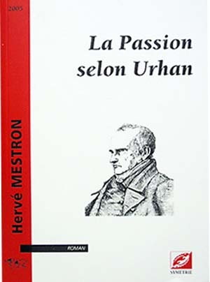 La Passion selon Urhan