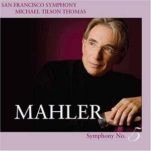 Tilson Thomas dirige Mahler
