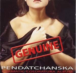 « Genuine » Pendatchanska!