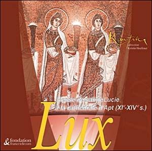 Lux. Chants grégoriens et polyphonies médiévales