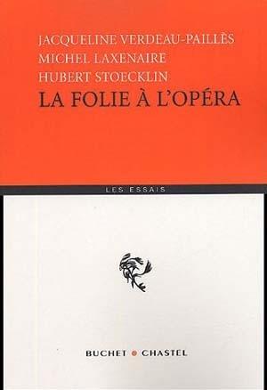 La Folie à l'Opéra