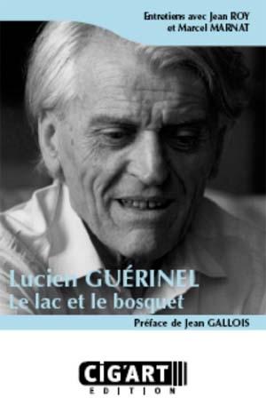 Lucien Guérinel, le lac et le bosquet