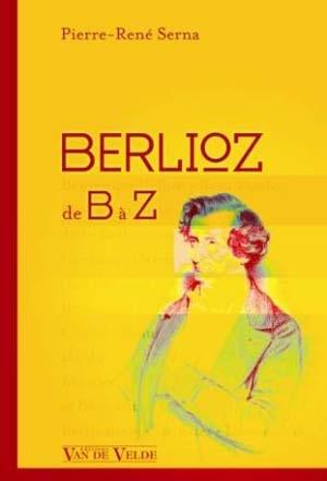 Berlioz intègre et intégral