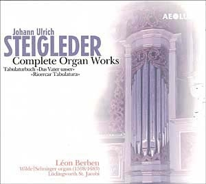 Johann Ulrich Steigleder, l'œuvre pour orgue