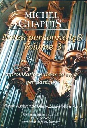Les Notes personnelles de Michel Chapuis