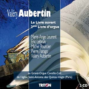 Valéry Aubertin: l'orgue « à livre ouvert »