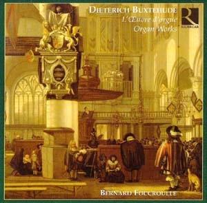 Bernard Foccroulle joue Buxtehude