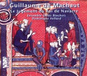 Guillaume de Machaut, « mondain dieu d'harmonie »