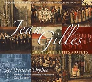 Jean Gilles: un musicien français baroque à redécouvrir