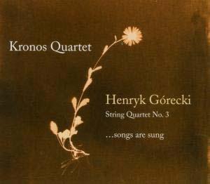 Górecki & Kronos Quartet