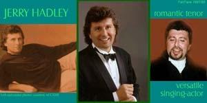 Jerry Hadley (Princeton, Ill., 16 juin 1952-Poughkeepsie, NY, 18 juillet 2007)