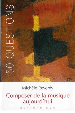 L'art musical selon Michèle Reverdy
