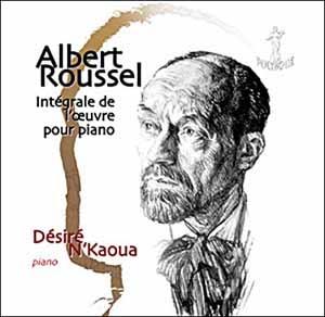 Intégrale de l'œuvre pour piano d'Albert Roussel