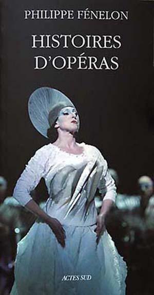 Philippe Fénelon: réflexions sur l'opéra