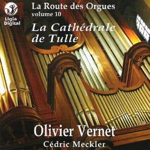 La Route des Orgues (Volume 10) : L'orgue de la Cathédrale de Tulle