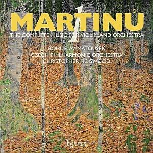 Bohuslav Martinů: L'œuvre pour violon et orchestre, volume 1