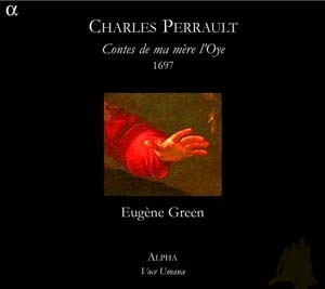 Eugène Green:  le verbe révélé par ma mère l'Oye