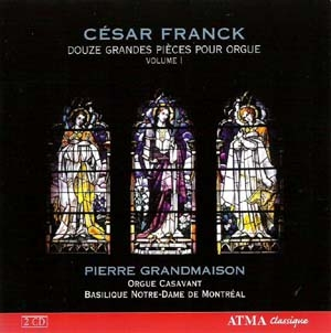 L'œuvre d'orgue de César Franck sur un monstre symphonique canadien