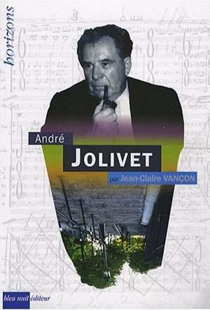 André Jolivet, un créateur à la barre