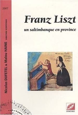 Liszt fait son tour de France