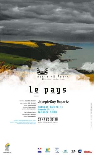 Le Pays, drame en musique (3) – Propos de Alain Garichot