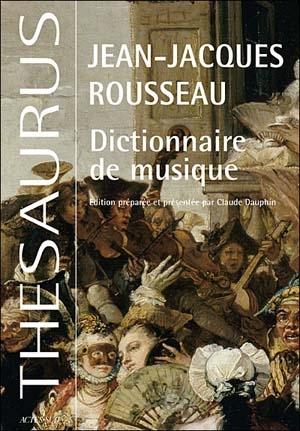 Dictionnaire de la musique de Rousseau