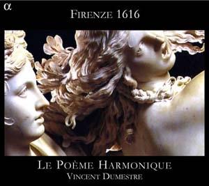 Firenze 1616: Innefabile ardor