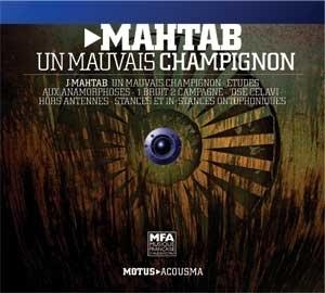 Jean Mahtab: une musique acousmatique ancrée dans son époque