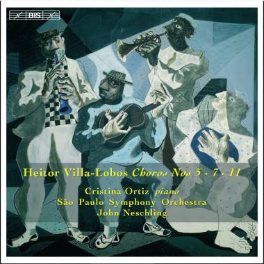 Heitor Villa-Lobos_Choros nos. 5, 7 et 11_BIS Records