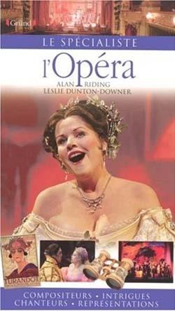 Le spécialiste de l'Opéra