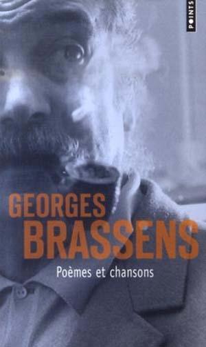 Brassens, l'éternel polisson de la chanson… bien plus qu'un poète… un mythe