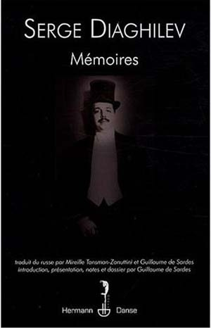 Serge Diaghilev, Mémoires
