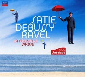 Satie, Debussy, Ravel: une (nouvelle) vague de bonheur musical