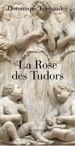 La rose des Tudors à l'orée du XXIe siècle