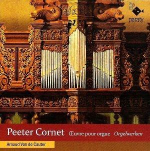 Peeter Cornet, génial compositeur à la croisée des styles