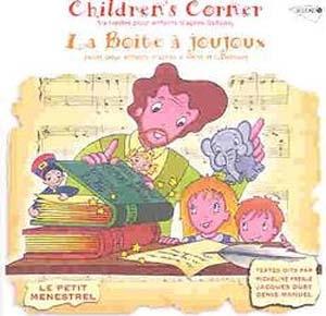 Le petit ménestrel présente Children's Corner & La boîte à joujoux