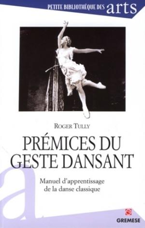 Prémices du geste dansant