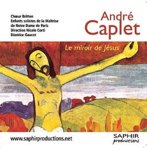 Le doux j sus d andr caplet emporter resmusica for Andre caplet le miroir de jesus
