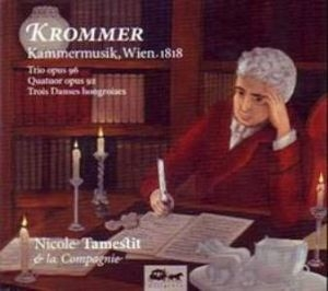 Krommer, Tamestit & Cie