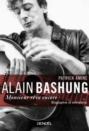 Monsieur Bashung, entrepreneur des mots