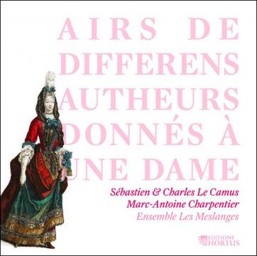 Airs de différens autheurs donnés à une dame_Editions Hortus
