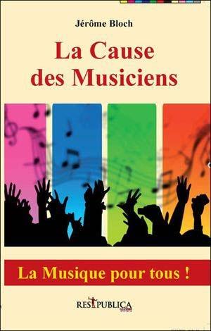 Plaidoyer pour la musique et les musiciens