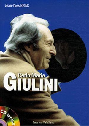 Une histoire de Carlo Maria Giulini