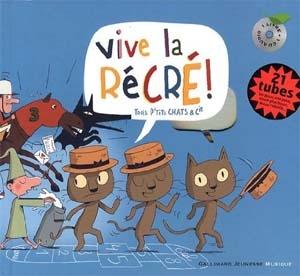 Vive la récré! – Trois p'tits chats & Cie