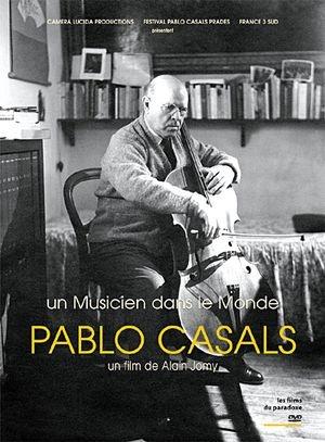 Le fabuleux destin de Pablo Casals