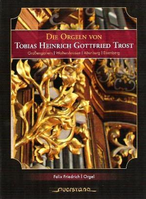 L'Art de Trost, facteur d'orgue réputé de l'époque de Bach
