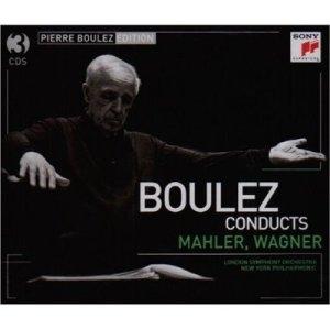 Boulez face à Mahler et Wagner