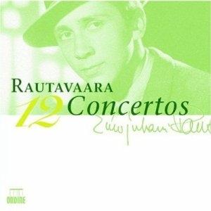 Rautavaara, les concertos!