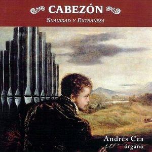 L'orgue de Cabezón: Suavité et singularité